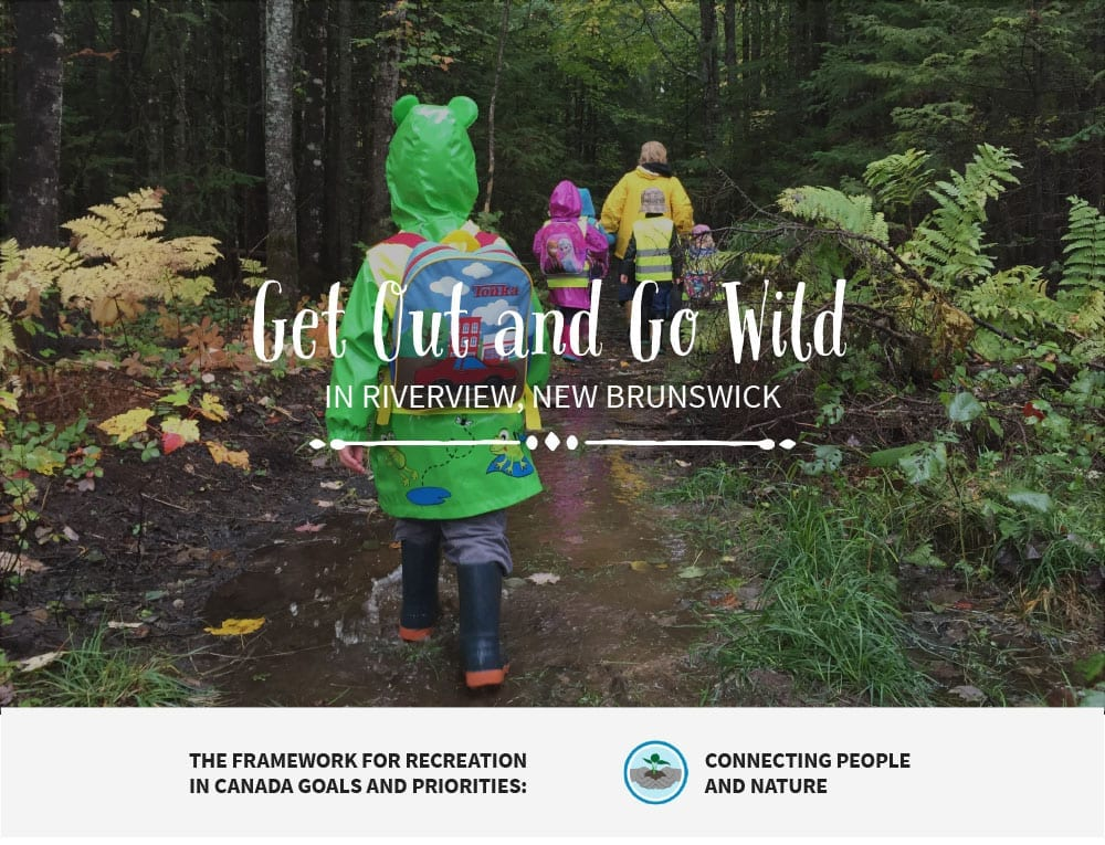 Get Out and Go WIld - Riverview NB